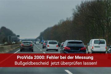ProVida 2000 – Messfehler mit dem Videonachfahrsystem