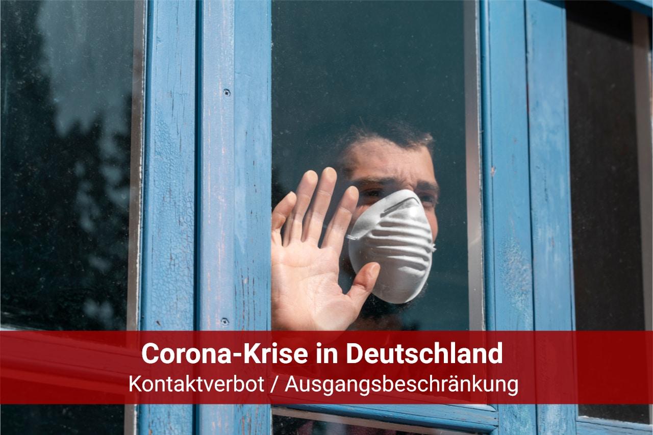Coronavirus - Kontaktsperre Ausgangsbeschränkung
