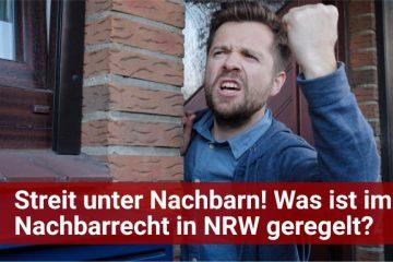 Nachbarrecht NRW – Das wichtigste kurz erläutert