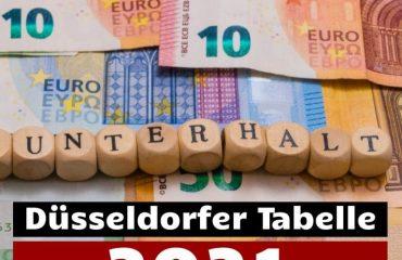 Düsseldorfer Tabelle 2021 - Unterhalt