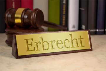 Erbrecht – Juristische Fachkompetenz in erbrechtlichen Angelegenheiten