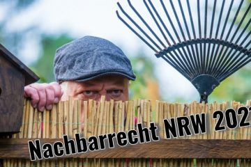 Nachbarrecht NRW 2021