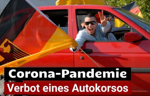 Autokorsos Verbot wegen Corona-Pandemie