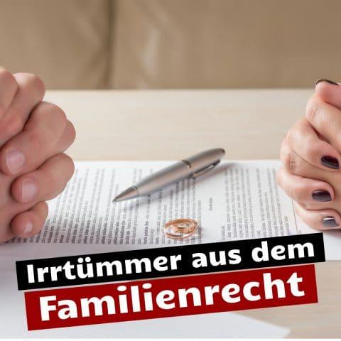 Familienrecht Irrtümer