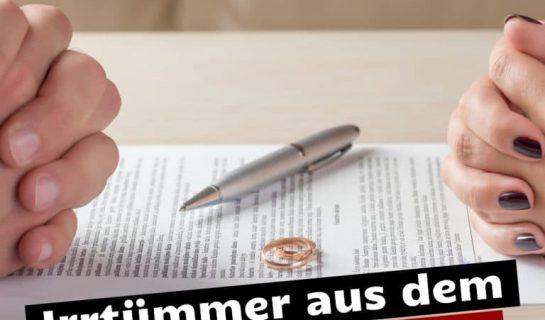 Familienrecht: Häufige Irrtümer und deren Richtigstellung.
