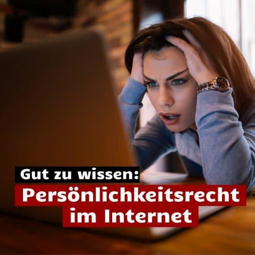 Persönlichkeitsrecht im Internet