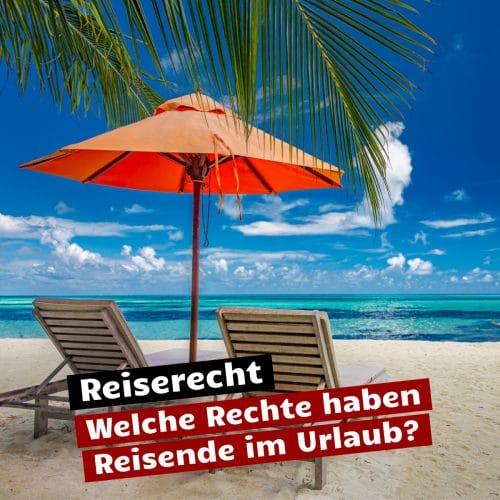 Rechte von Reisenden im Urlaub